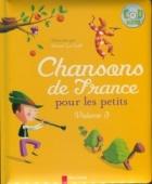 Chansons de France pour les petits + CD. Volume 3
