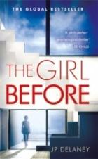 The Girl Before : The Sensational International Bestseller