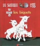 La chevre et les biquets. Les classiques en musique avec 1 CD