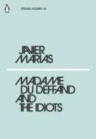 Madame du Deffand and the Idiots