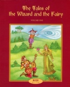 The Tales the Wizard and the Fairy V.1