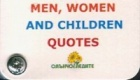 Men, Women and Children Quotes