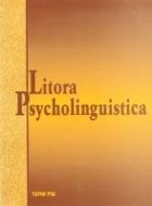Litora Psycholinguistica / Психолингвистични брегове