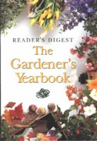 Reader's Digest: The Gardener's Yearbook