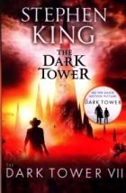 The Dark Tower VII: The Dark Tower : (Volume 7)